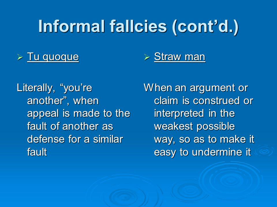 Informal fallcies (cont'd.)
