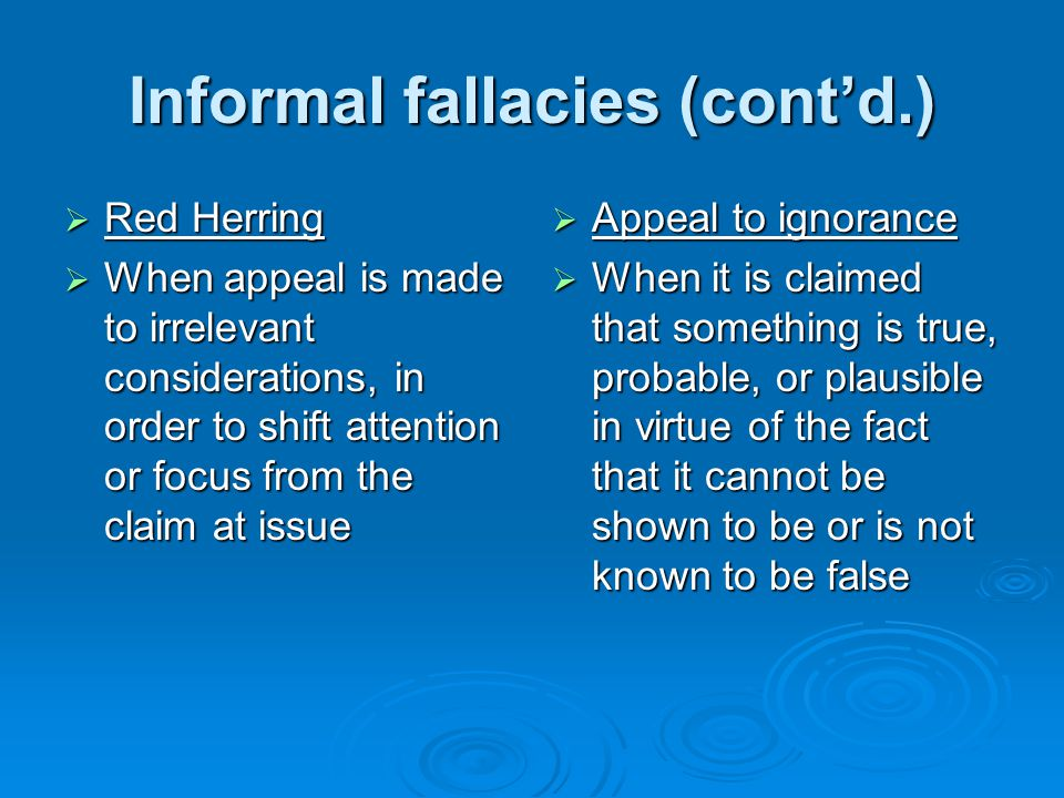 Informal fallacies (cont'd.)