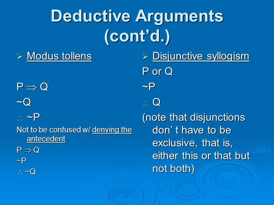 Deductive Arguments (cont'd.)