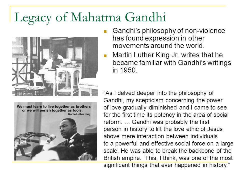 Legacy of Mahatma Gandhi