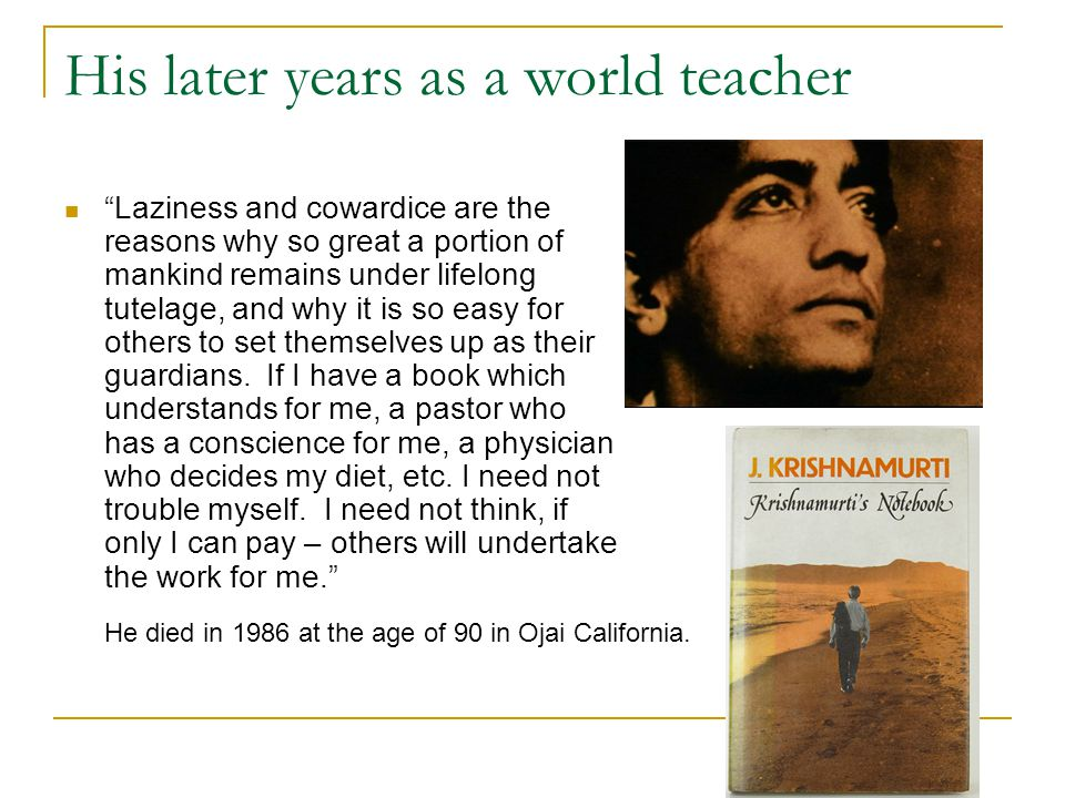 His later years as a world teacher