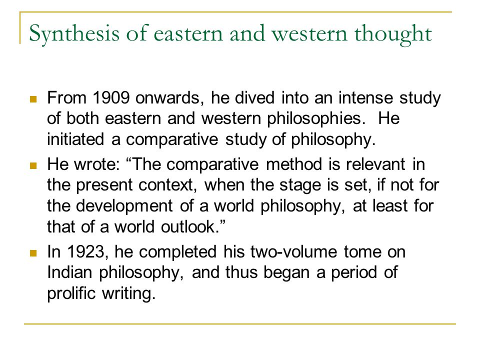 Synthesis of eastern and western thought