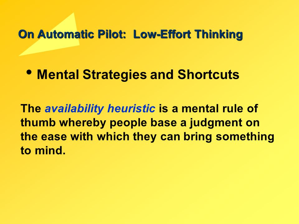 On Automatic Pilot: Low-Effort Thinking