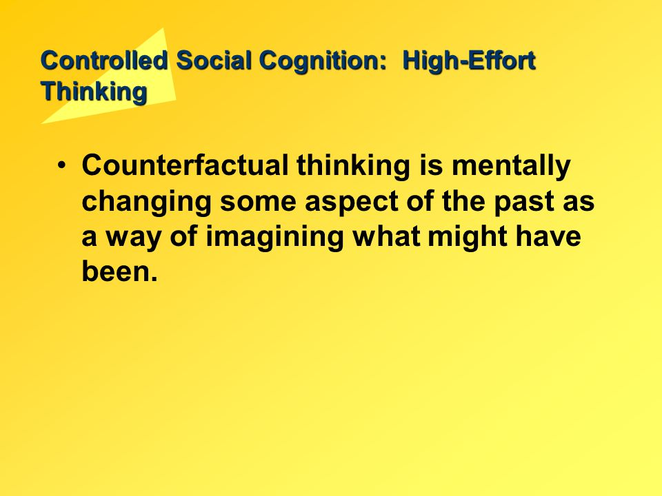 Controlled Social Cognition: High-Effort Thinking