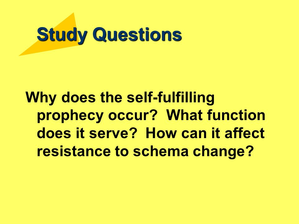 Study Questions Why does the self-fulfilling prophecy occur.