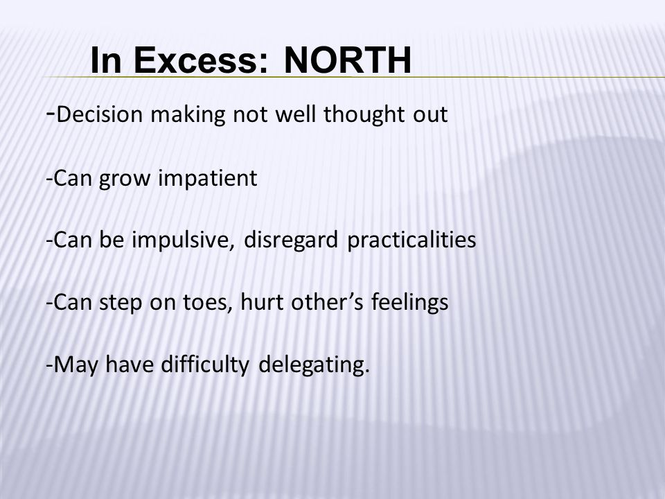 In Excess: NORTH -Decision making not well thought out