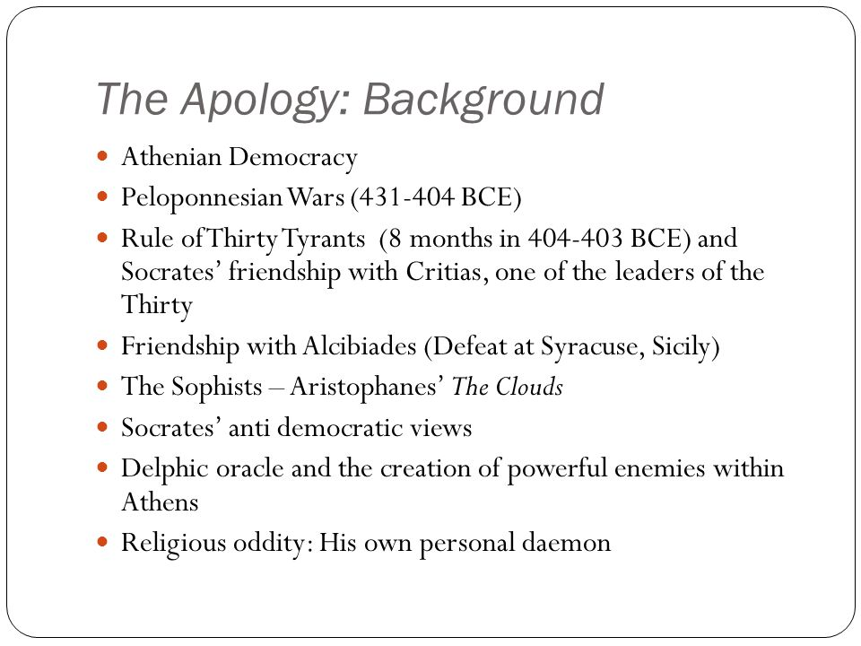 The Apology: Background