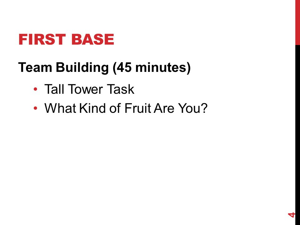 First Base Team Building (45 minutes) Tall Tower Task