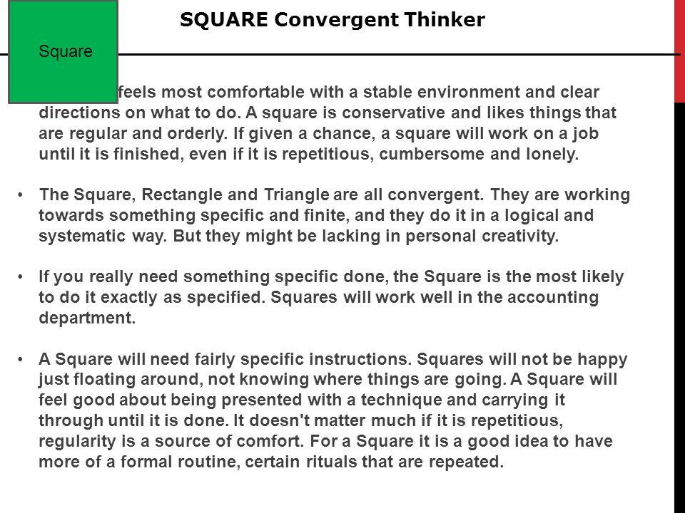 SQUARE Convergent Thinker