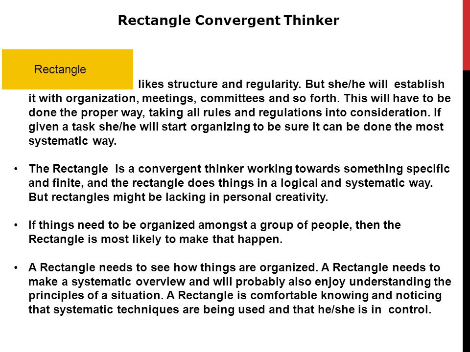 Rectangle Convergent Thinker