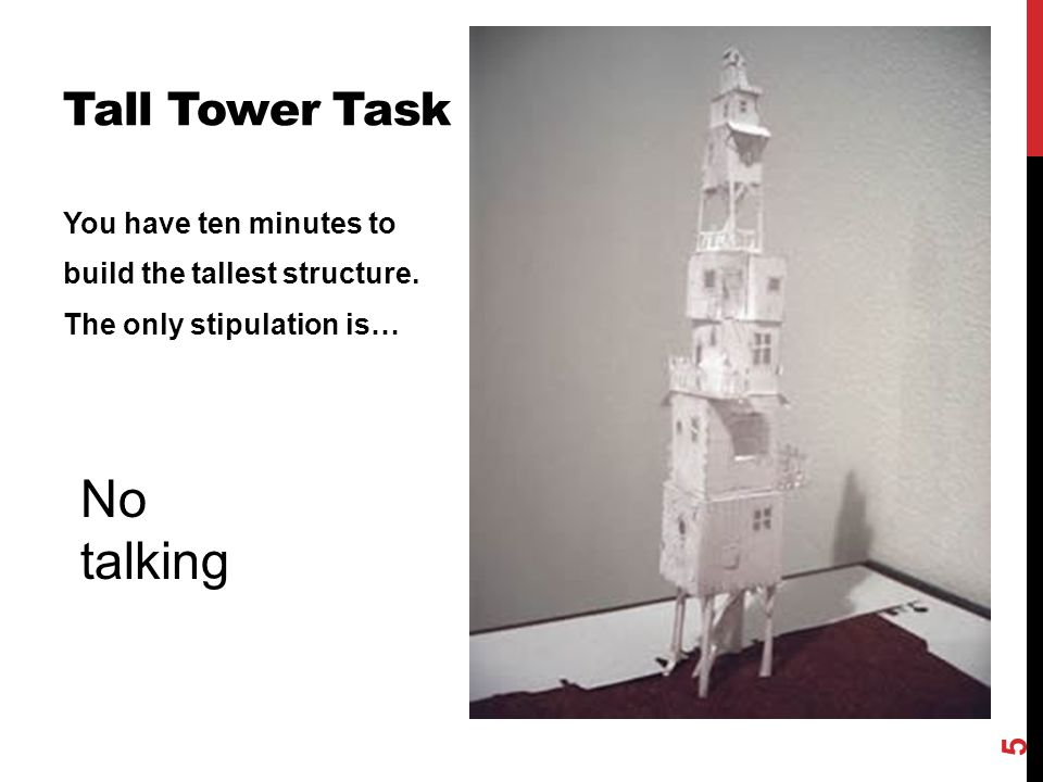 No talking Tall Tower Task