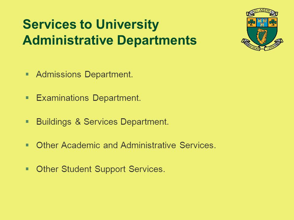 Services to University Administrative Departments