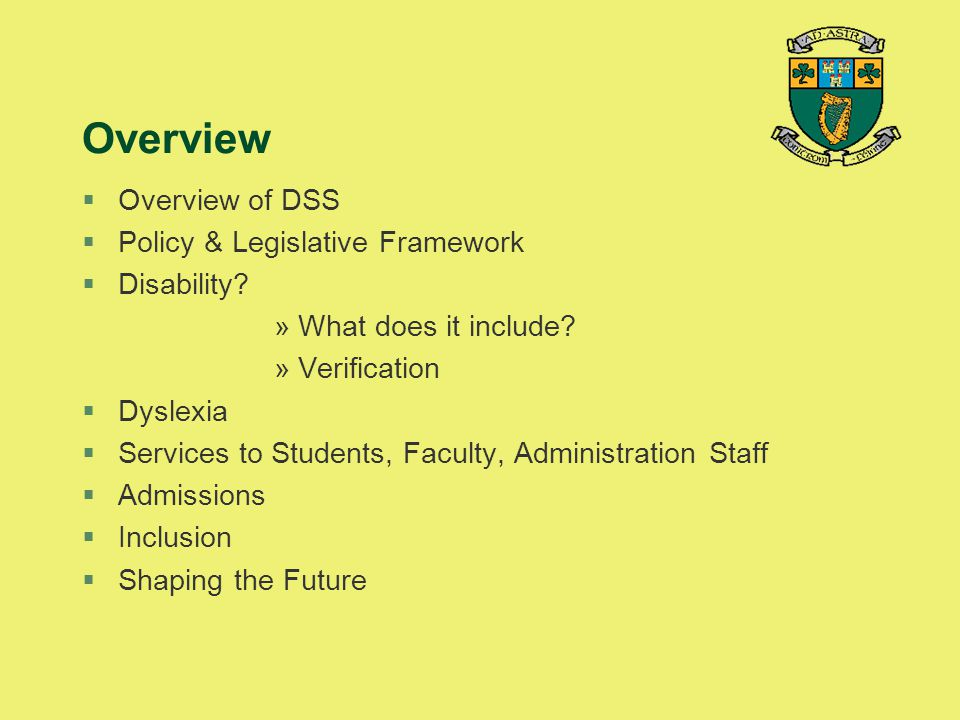 Overview Overview of DSS Policy & Legislative Framework Disability