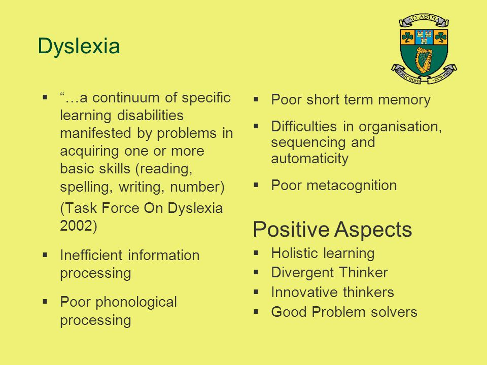 Dyslexia Positive Aspects