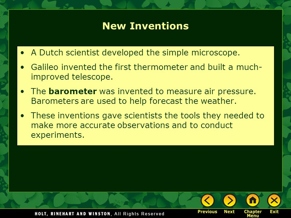 New Inventions A Dutch scientist developed the simple microscope.