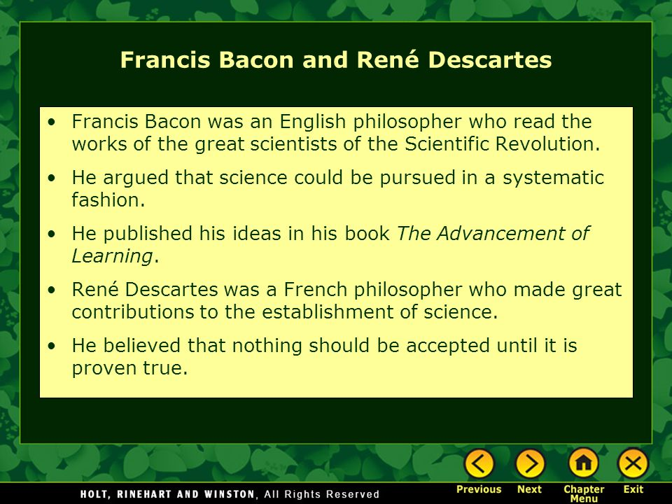 Francis Bacon and René Descartes