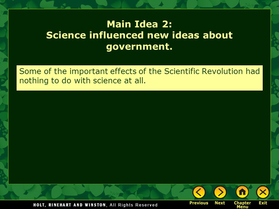 Main Idea 2: Science influenced new ideas about government.