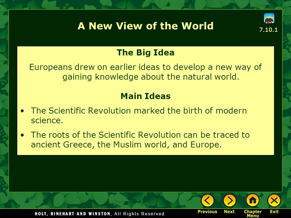 A New View of the World The Big Idea