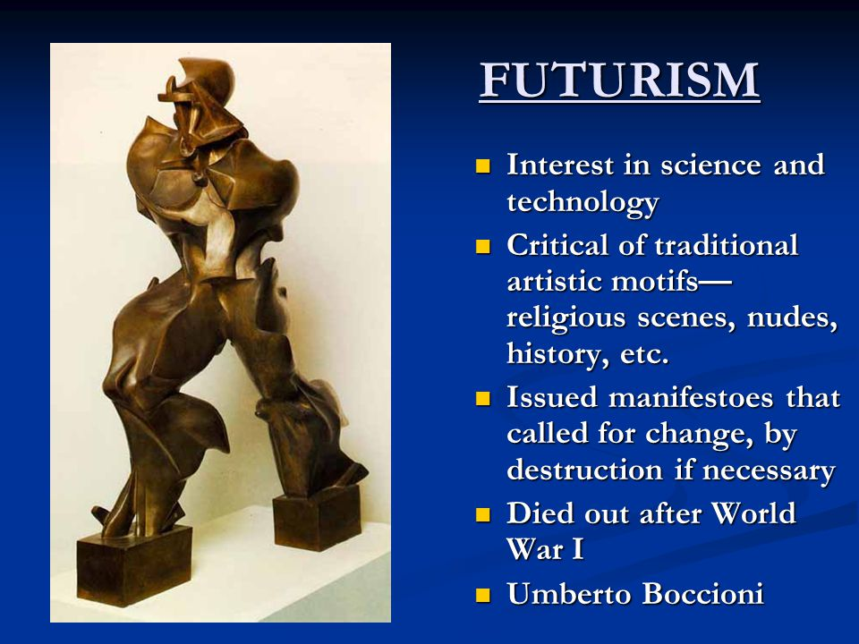 FUTURISM Interest in science and technology