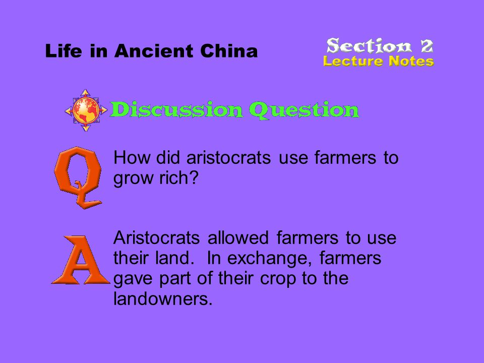 Life in Ancient China How did aristocrats use farmers to grow rich