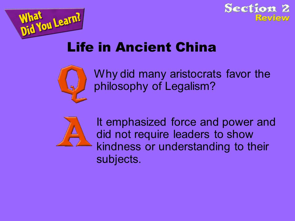 Life in Ancient China Why did many aristocrats favor the philosophy of Legalism