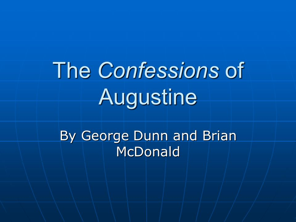 The Confessions of Augustine