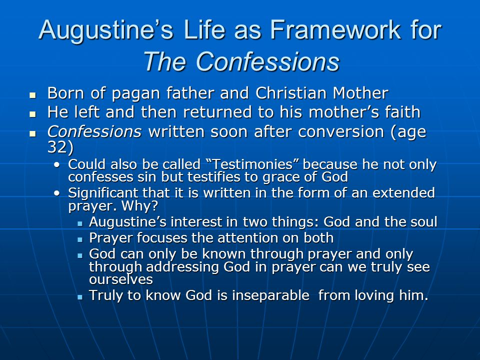 Augustine's Life as Framework for The Confessions