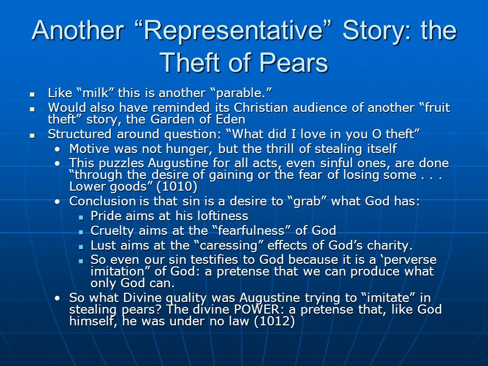 Another Representative Story: the Theft of Pears