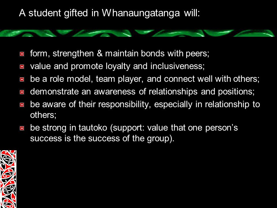 A student gifted in Whanaungatanga will: