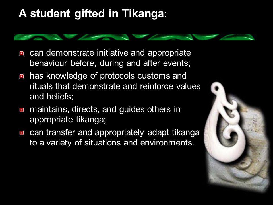 A student gifted in Tikanga: