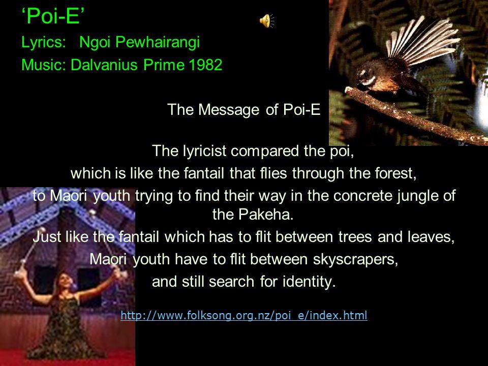 'Poi-E' Lyrics: Ngoi Pewhairangi Music: Dalvanius Prime 1982