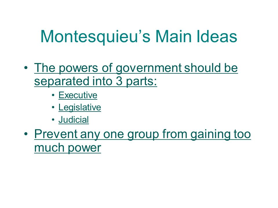 Montesquieu's Main Ideas
