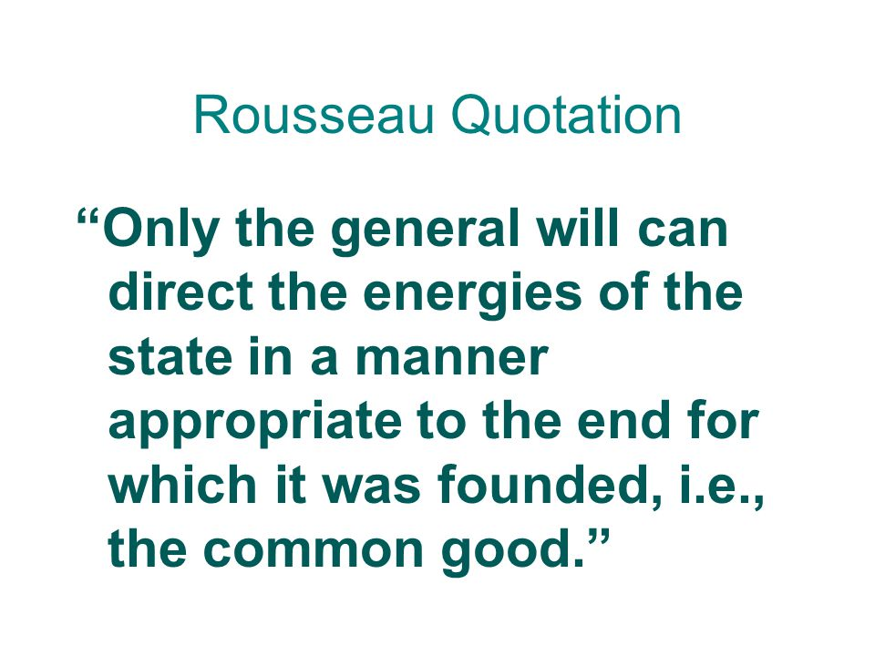 Rousseau Quotation