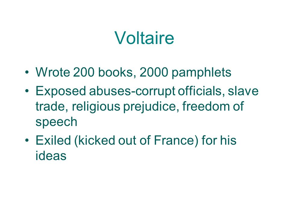 Voltaire Wrote 200 books, 2000 pamphlets