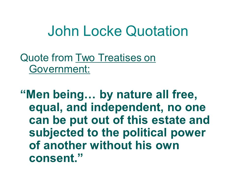 John Locke Quotation Quote from Two Treatises on Government: