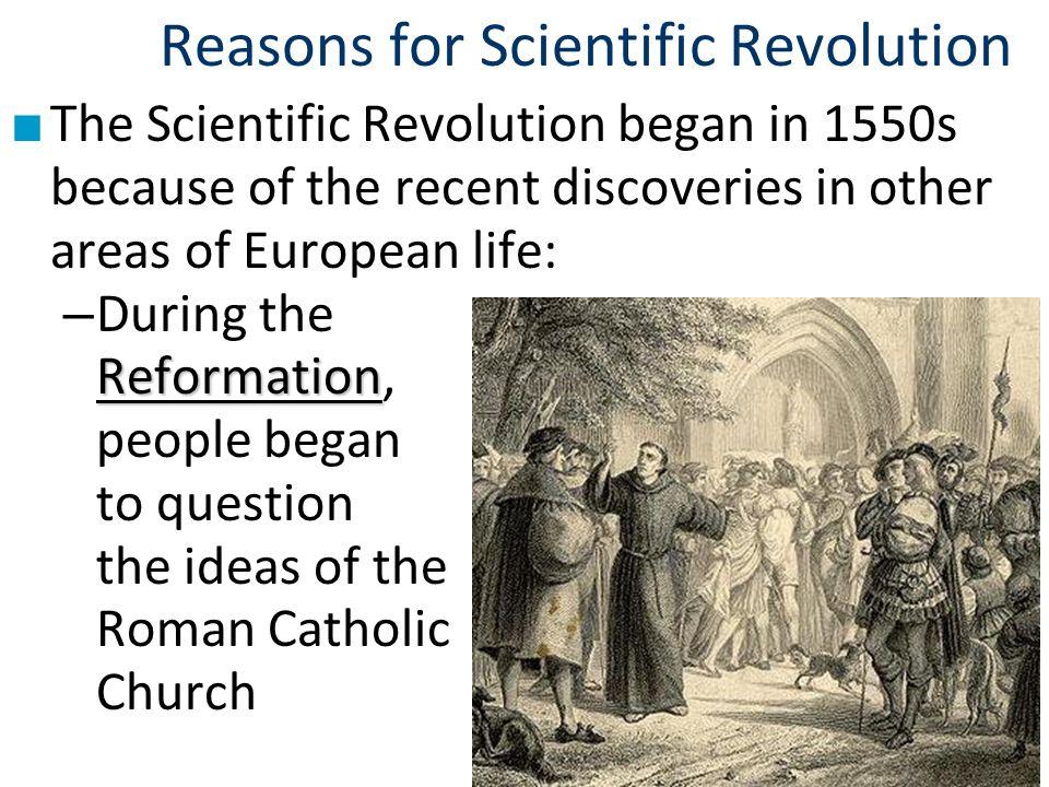 Reasons for Scientific Revolution