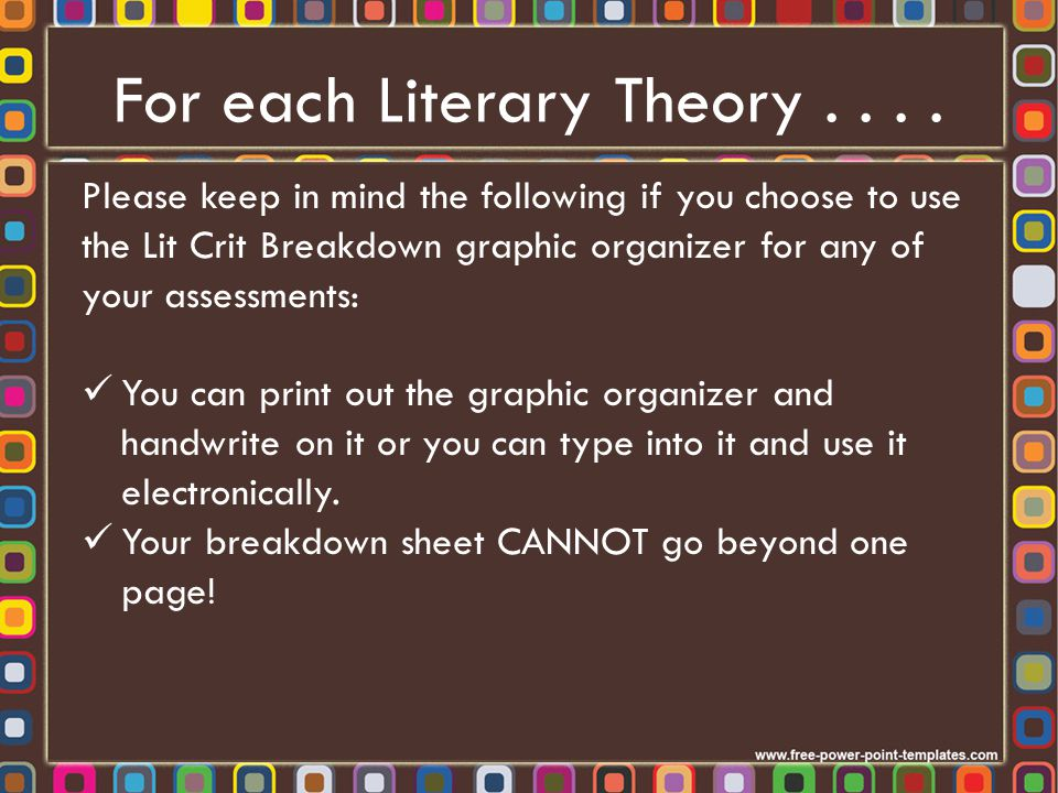 For each Literary Theory . . . .