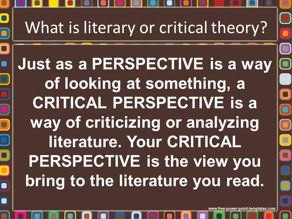What is literary or critical theory