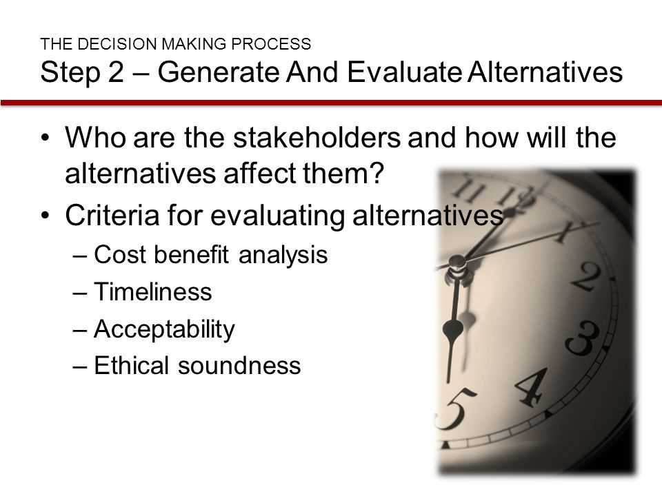 Who are the stakeholders and how will the alternatives affect them
