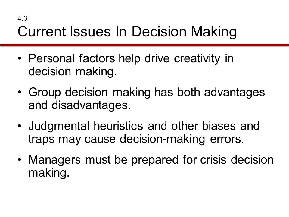 4.3 Current Issues In Decision Making