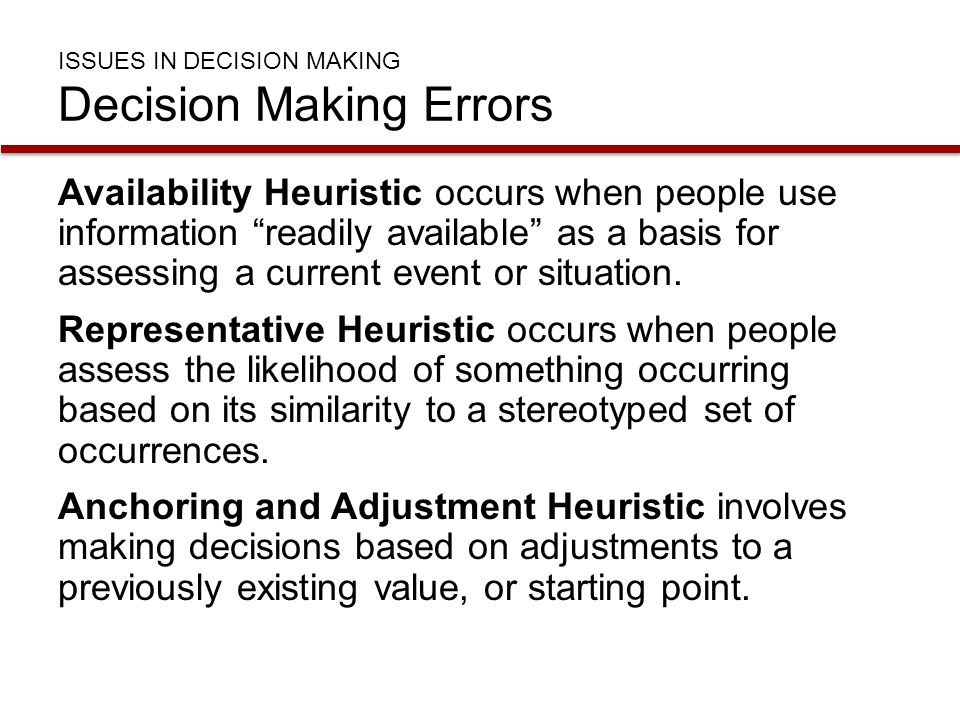 ISSUES IN DECISION MAKING Decision Making Errors