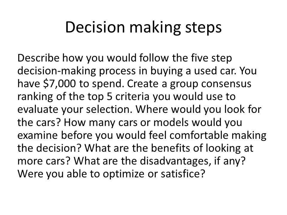 Decision making steps
