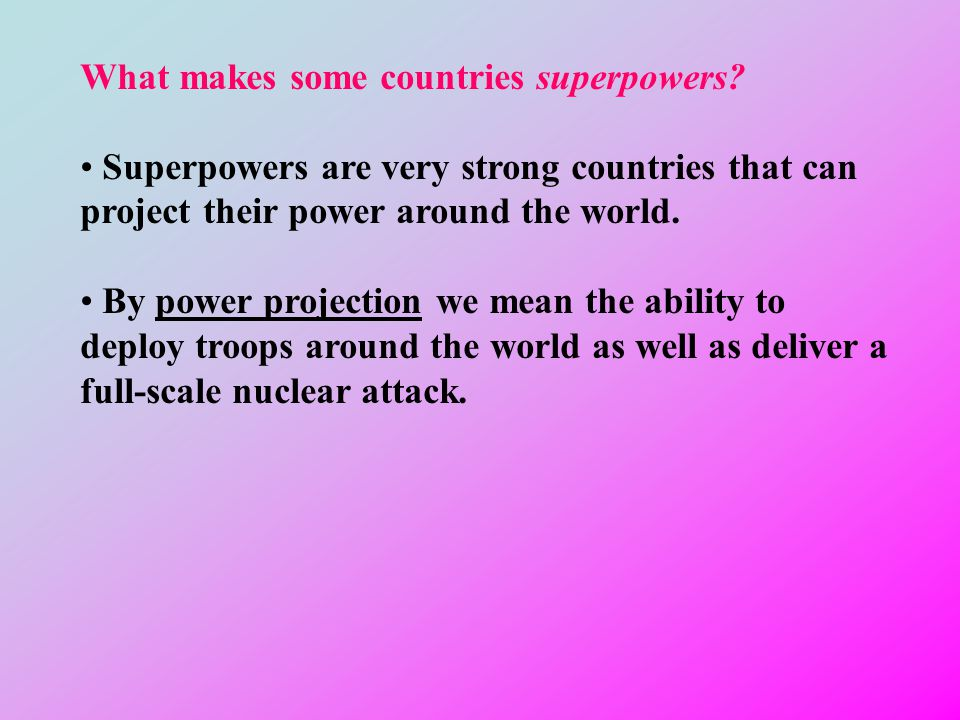What makes some countries superpowers
