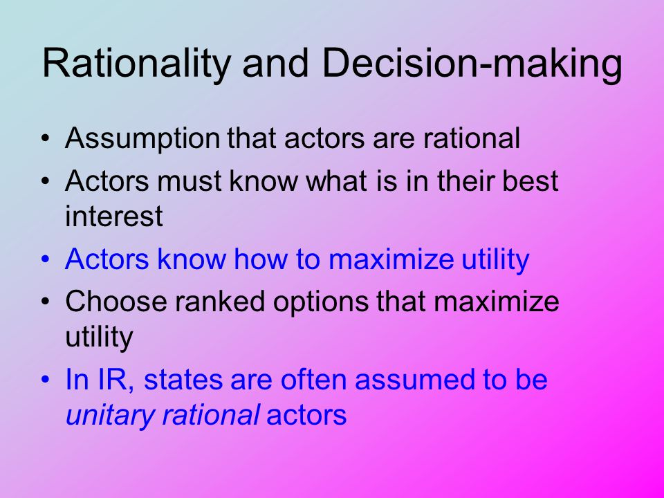 Rationality and Decision-making