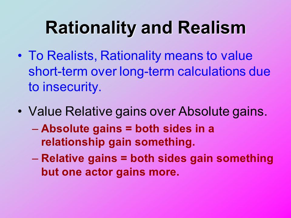 Rationality and Realism