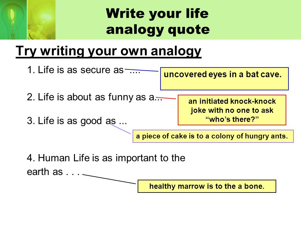 Write your life analogy quote