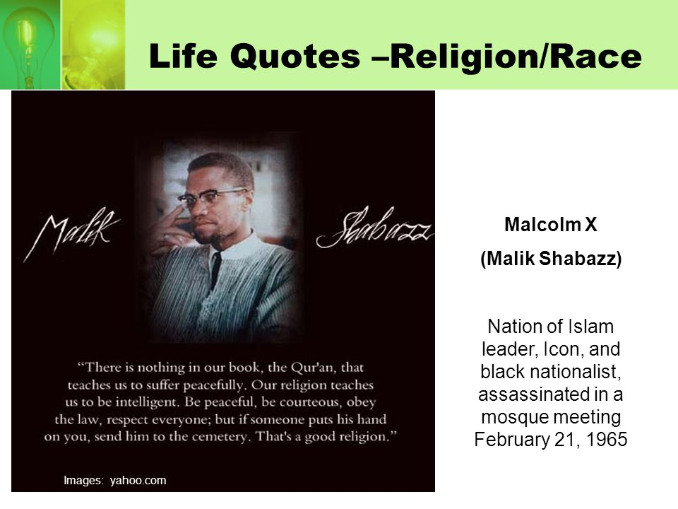Life Quotes –Religion/Race