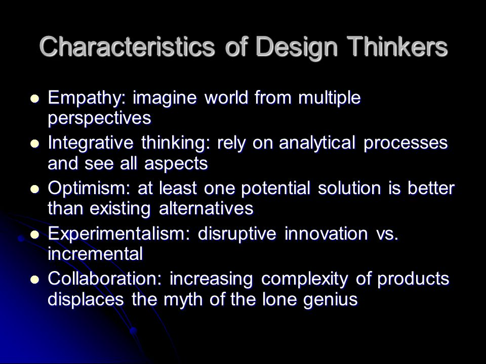 Characteristics of Design Thinkers