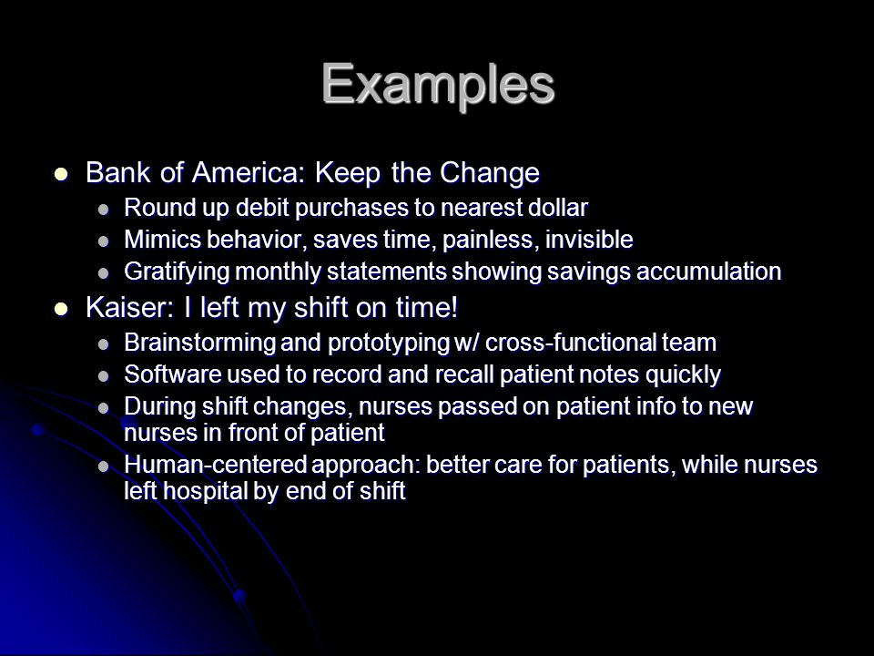 Examples Bank of America: Keep the Change