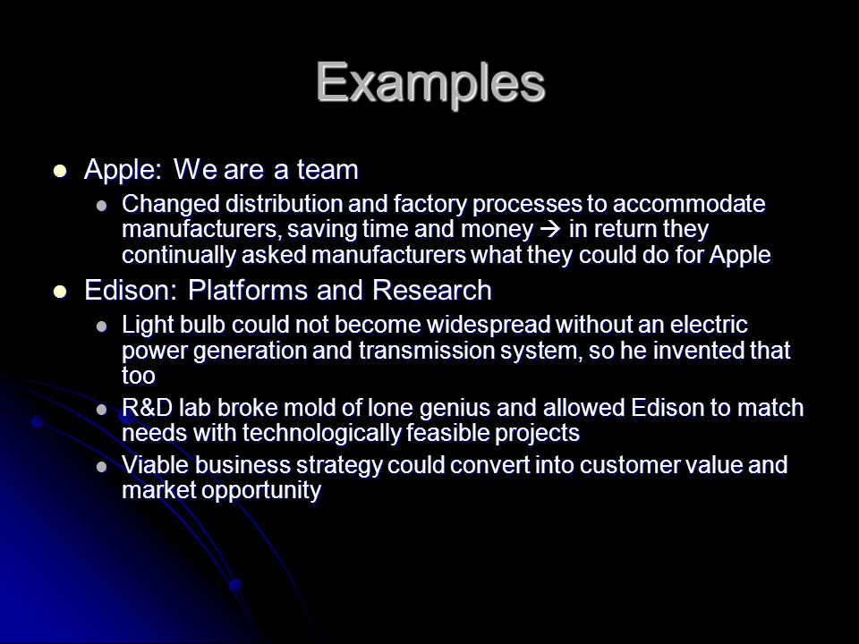 Examples Apple: We are a team Edison: Platforms and Research